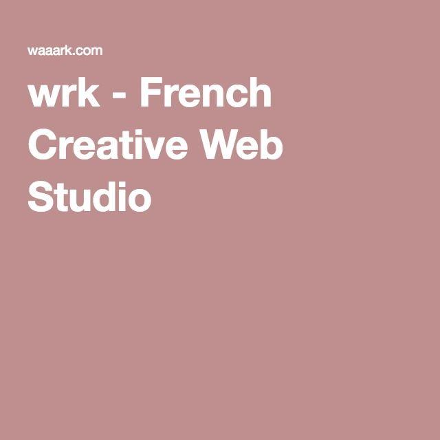 wrk - French Creative Web Studio