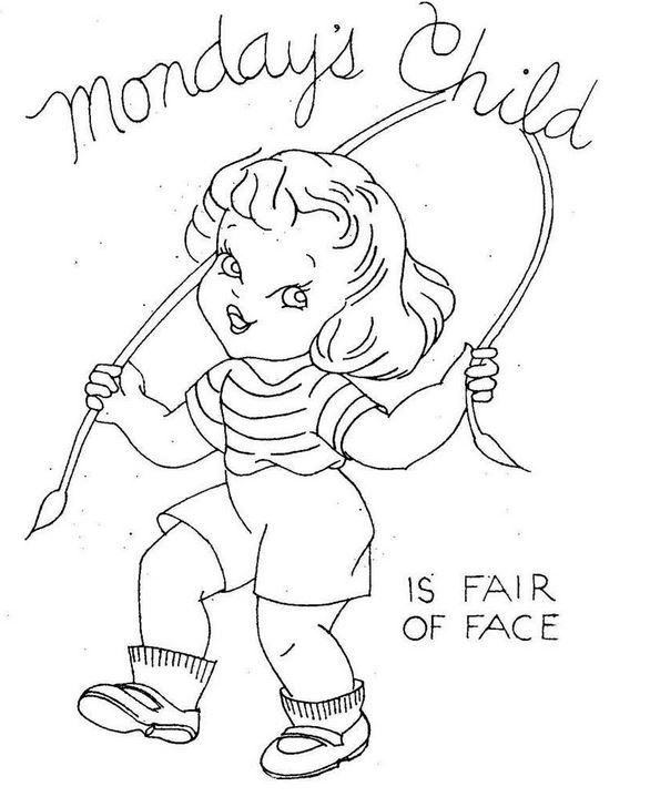 Monday's Child Poem:  Monday's child is fair of face.....