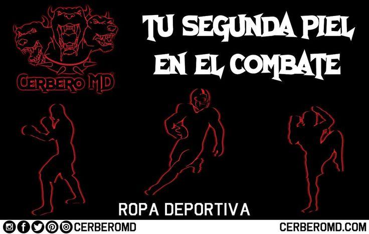 Cerbero MD tu segunda piel en el combate Ropa Deportiva www.facebook.com/CerberoMD/ www.twitter.com/CerberoMD/ www.instagram.com/CerberoMD/ cerberomd.com