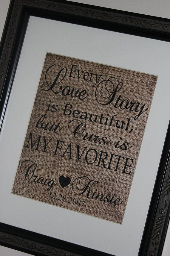Valentine's Day Personalized Couples Print : Every Love Story is Beautiful but Ours is My Favorite 8x10 Wall Art Burlap Looking