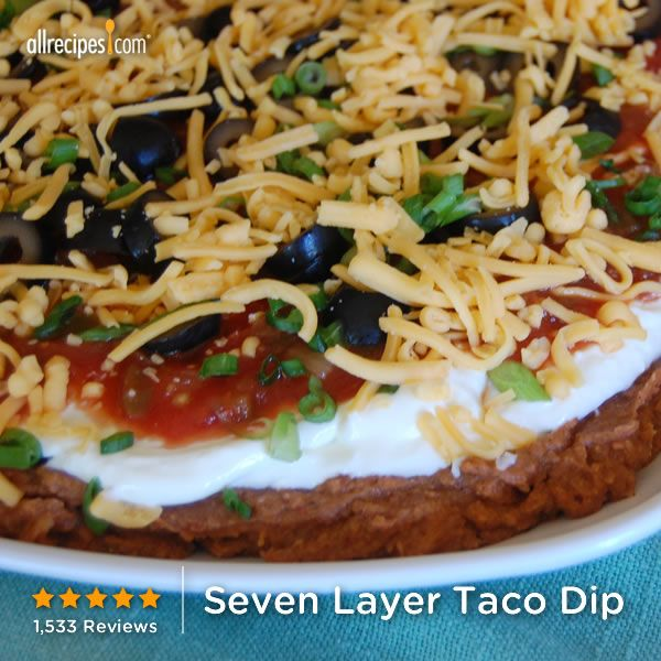 """Seven Layer Taco Dip   """"Man this stuff is like crack! I served for my husband and his friends at Super Bowl and they just couldn't get enough. Simple to make."""""""