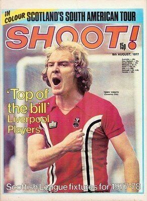 Shoot! magazine in Aug 1977 with Coventry City star Terry Yorath on the cover.