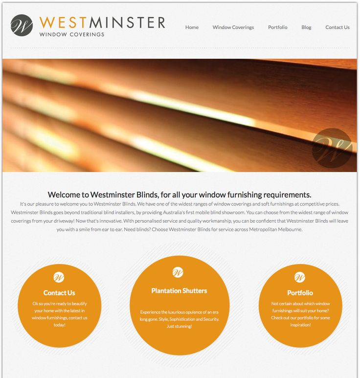 Mobile friendly website for Westminster Blinds. http://www.westminsterblinds.com.au/