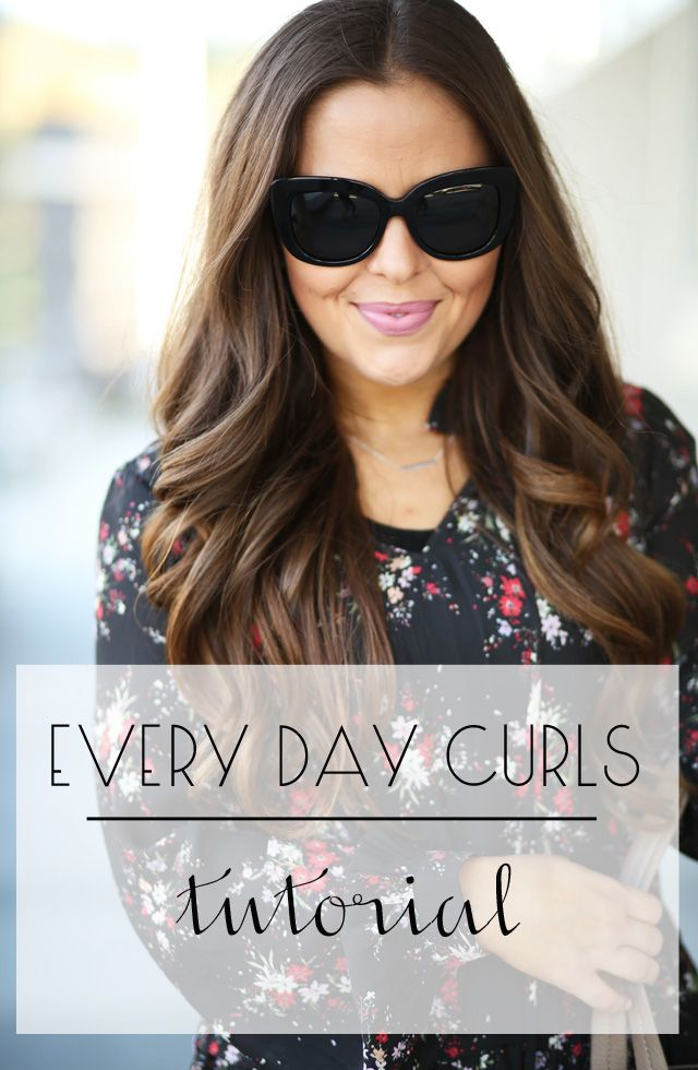 every day curls hair tutorial.