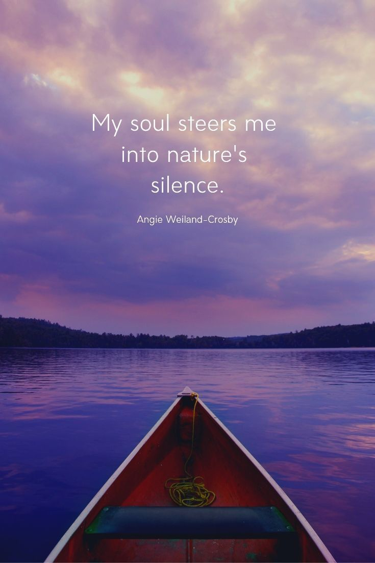 Nature Quotes For The Wandering Soul Nature Quotes Nature Quotes Inspirational Sea Quotes