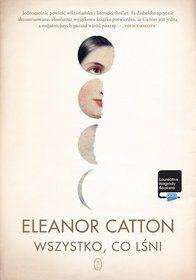 Wszystko, co lśni-Catton Eleanor