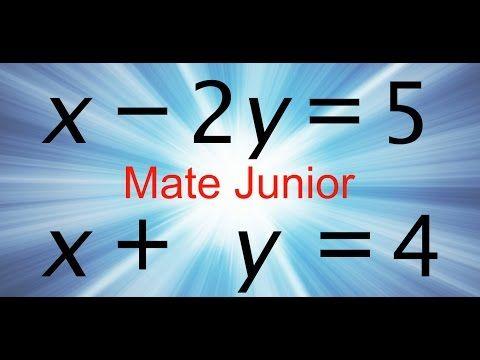 Como desarrollar ecuaciones lineales de dos variables por metodo de reduccion Sigueme en facebook y YouTube como Mate Junior