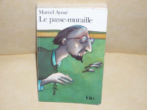 Amazon.fr - Le passe-muraille - Marcel Aymé - Livres