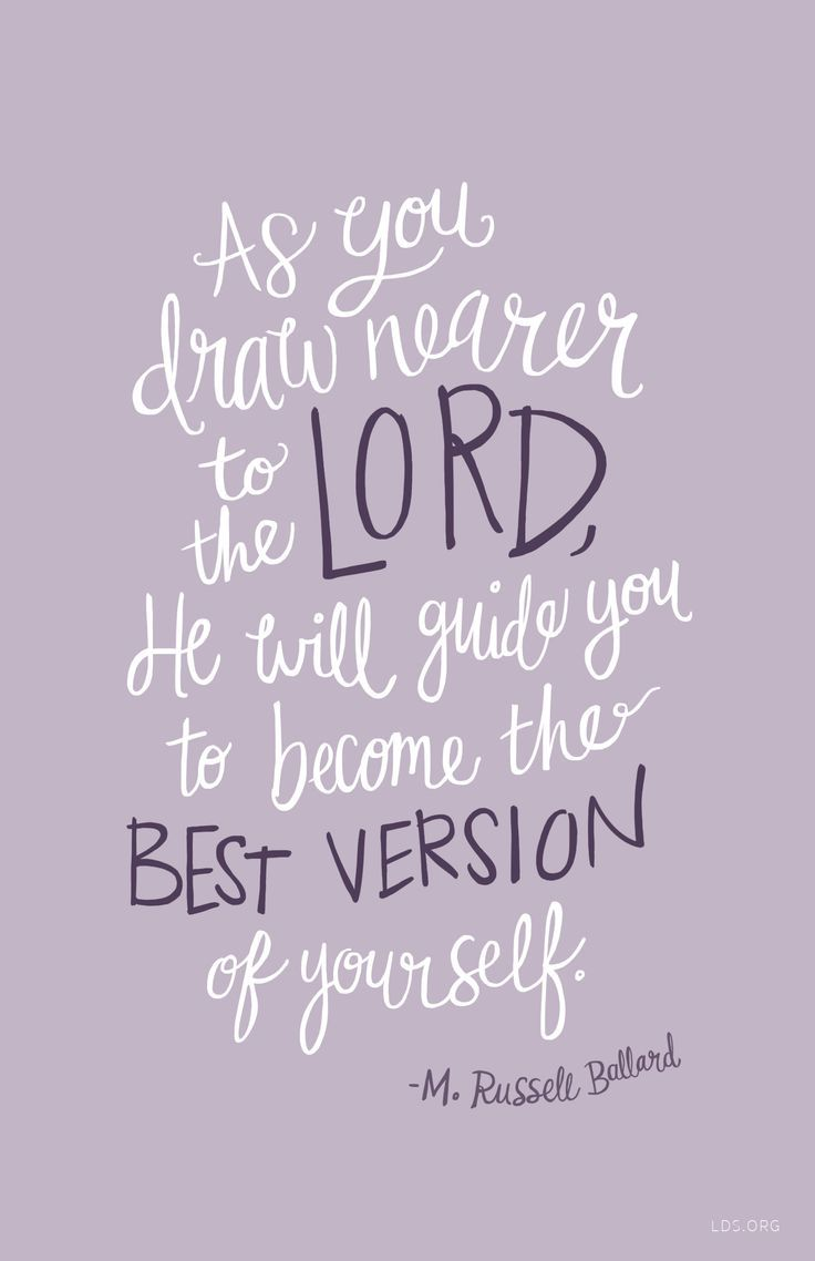 Draw near to the Lord to be the best version of yourself