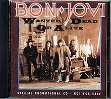 One of my favorite bands in the 80's...Bon Jovi- Wanted Dead or Alive!