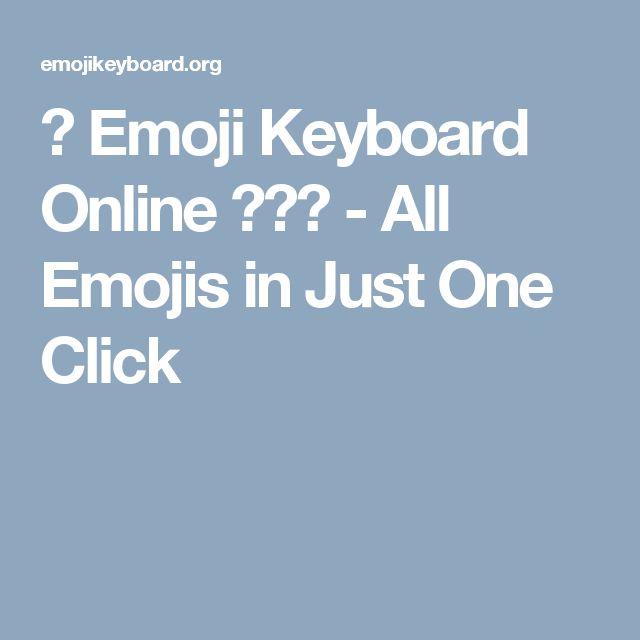 👌 Emoji Keyboard Online 😂😍😘 - All Emojis in Just One Click