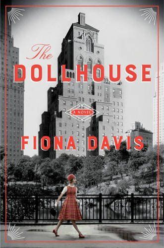 The Dollhouse: A Novel by Fiona Davis…