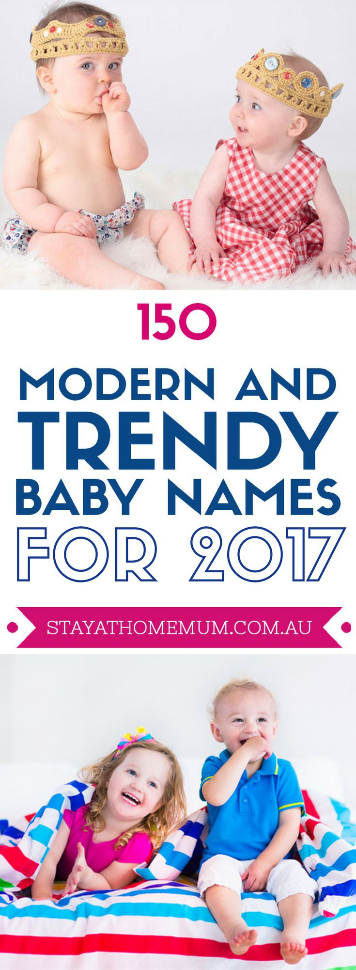 Finding A Trendy Name For Your New Bub Unisex Boys And Girls Names Vary Widely So We Have Narrowed Down The Most Modern Trending Baby To Date