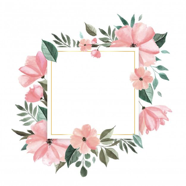 Download Watercolor Floral Frame For Free In 2020 Flower Frame