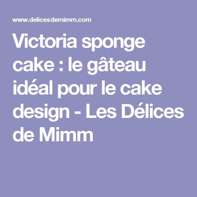 Victoria sponge cake : le gâteau idéal pour le cake design - Les Délices de Mimm