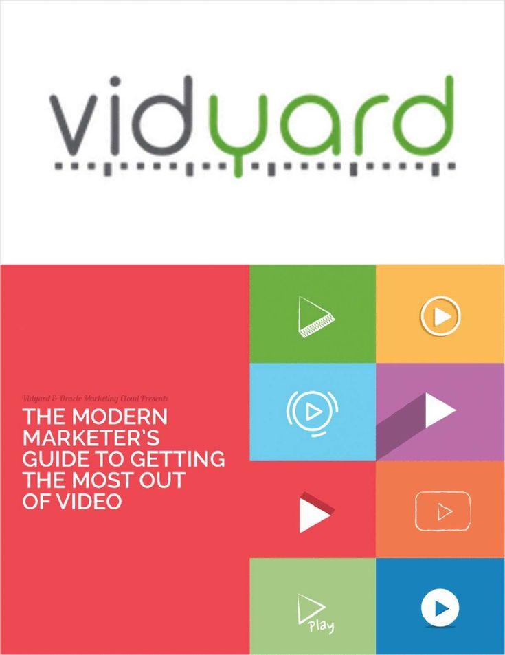 The Modern Marketer's Guide to Getting the Most Out of Video, Free Vidyard Guide