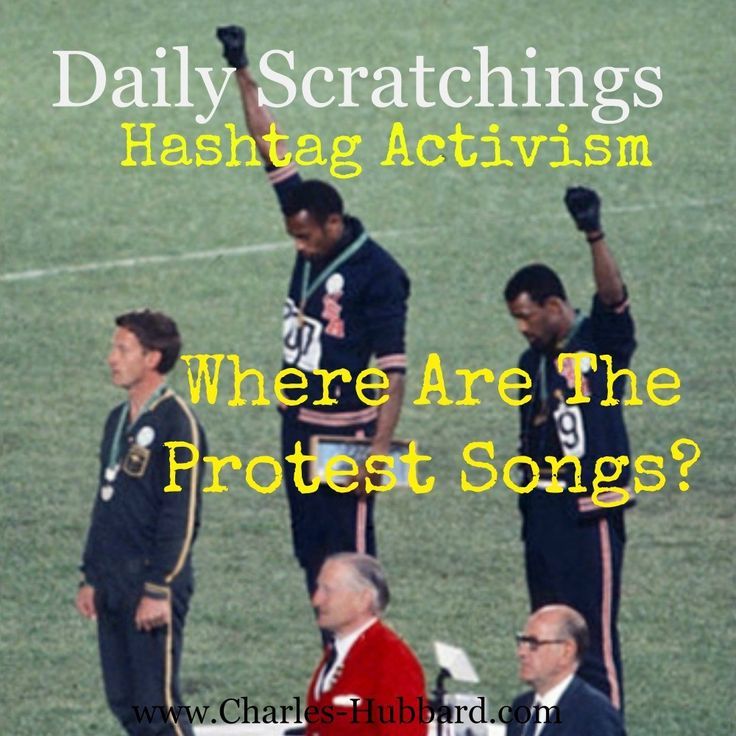 Hashtag activism where are the protest songs?