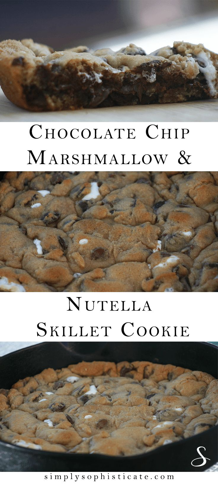 Chocolate Chip, Marshmallow & Nutella Skillet Cookie -- a family goodie! http://www.simplysophisticate.com/chocolate-chip-marshmallow-nutella-skillet-cookie/