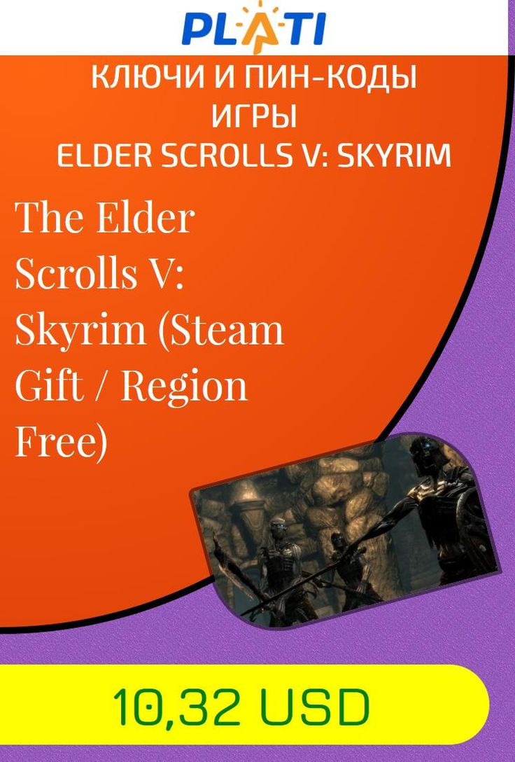 The Elder Scrolls V: Skyrim (Steam Gift / Region Free) Ключи и пин-коды Игры Elder Scrolls V: Skyrim