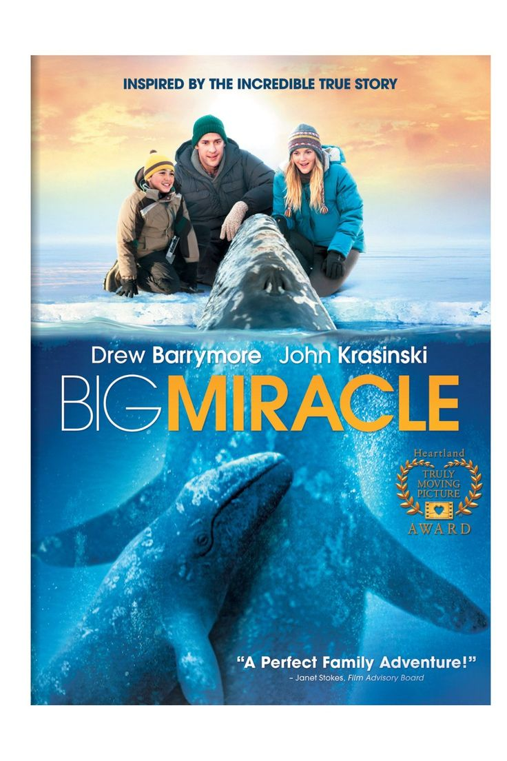 Big Miracle w/Drew Barrymore, because in this day and age, who doesn't need a miracle?