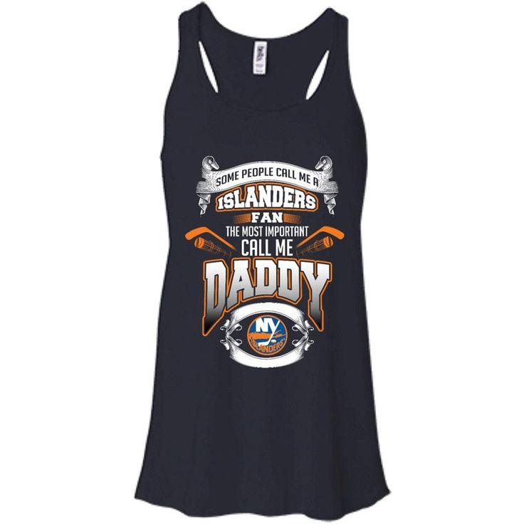 Father s Day New York Islanders T shirts Call Me Islanders Fan Call Me Daddy Hoodies Sweatshirts Father s Day New York Islanders T shirts Call Me Islanders Fan