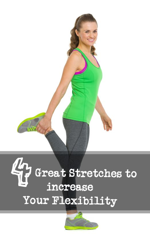 4 Great Stretches to increase your flexibility