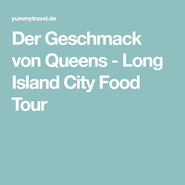 Der Geschmack von Queens - Long Island City Food Tour