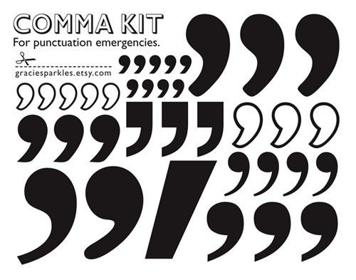 """$8.00 For @United Church of Christ friends and punctuation fanatics: my friend @Grace Dobush is selling her comma sticker sheets. What a great resource to have when you need to place a comma where life has otherwise placed a period.     """"Never place a period where God has placed a comma."""" - - Gracie Allen: Church Ideas, Gift Ideas, Christ Friends, Vendor Graciesparkles, Punctuation Emergencies, Clever Ideas, Comma Sticker, Comma Kit, Bloomington Handmade"""