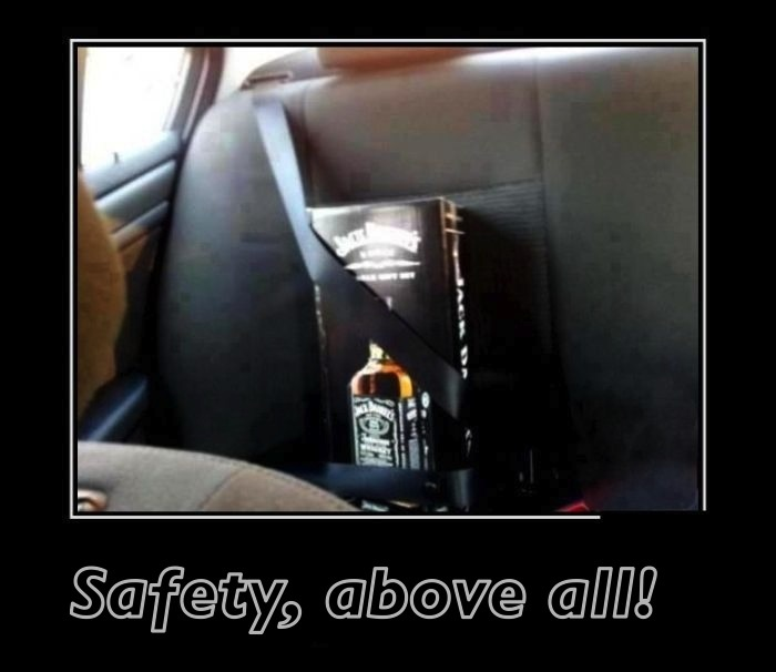 Safety, above all!