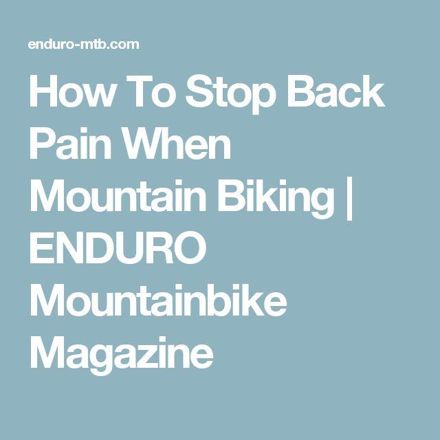 How To Stop Back Pain When Mountain Biking   ENDURO Mountainbike Magazine