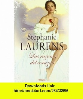 LAS RAZONES DEL CORAZON (Amor y Aventura) (Spanish Edition) (9788466643382) Stephanie Laurens , ISBN-10: 8466643389  , ISBN-13: 978-8466643382 ,  , tutorials , pdf , ebook , torrent , downloads , rapidshare , filesonic , hotfile , megaupload , fileserve