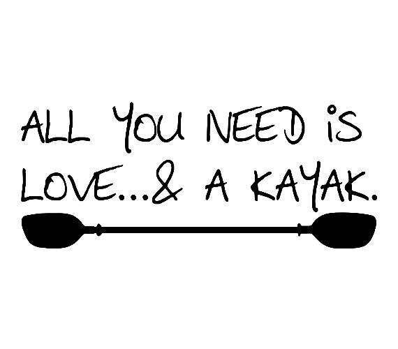 Best 25 Kayaking Quotes Ideas On Pinterest Canoe Canada