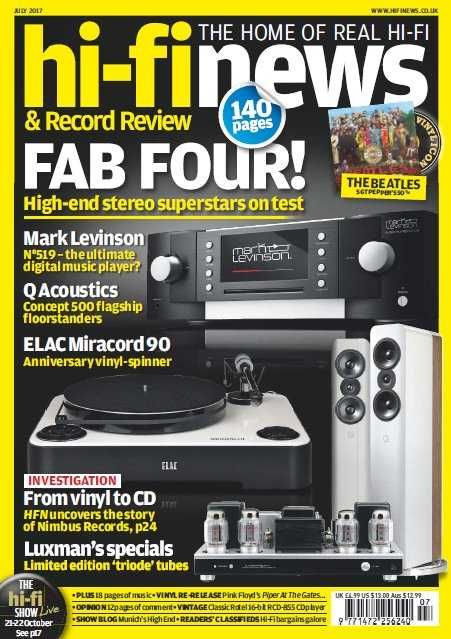 Hi-Fi News - July 2017 English | 140 Pages | True PDF | 25 MB Every issue, Hi-Fi News delivers uniquely in-depth reviews of high-end audio equipment, incl