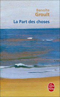 """l'instant des lecteurs: """"La part des choses"""" - Benoîte GROULT"""