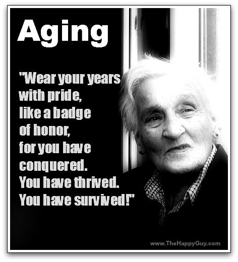 Aging Quotes: Aging Gracefully Is A Widespread Self-esteem Challenge