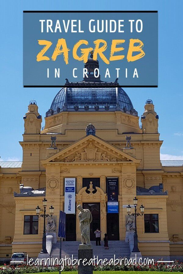 15 Best Things To See In Zagreb Croatia Travel Zagreb Paradise Travel
