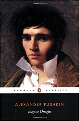 Eugene Onegin (Penguin Classics): Alexander Pushkin, Charles Johnston, John Bayley, Michael Basker: 9780140448030: Amazon.com: Books