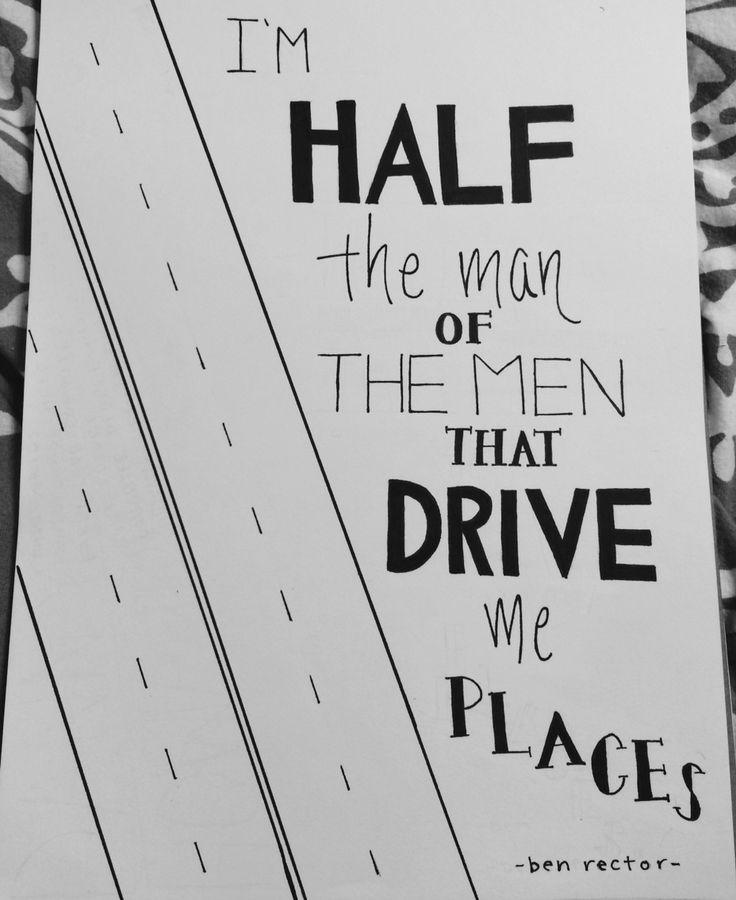 Ben Rector The Men That Drive Me Places