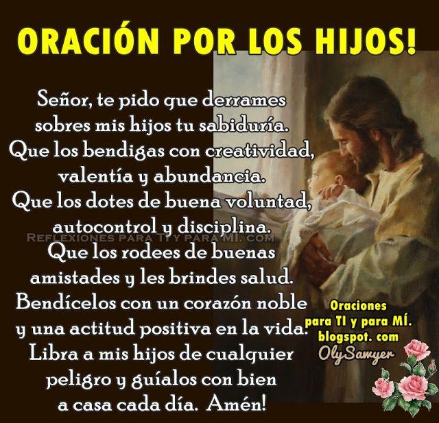 Oraciones para TI y para MÍ: ORACIÓN POR LOS HIJOS!