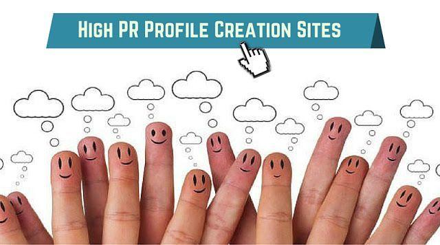 High PR Profile Creation Sites List 2017 / 2018