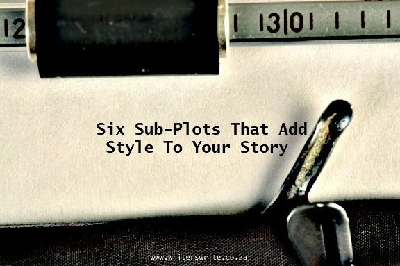 Six Sub-Plots That Add Style To Your Story #WriteTips #Writing