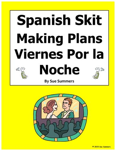Spanish Skit / Role Play - Making Plans Friday Night - Viernes Por la Noche