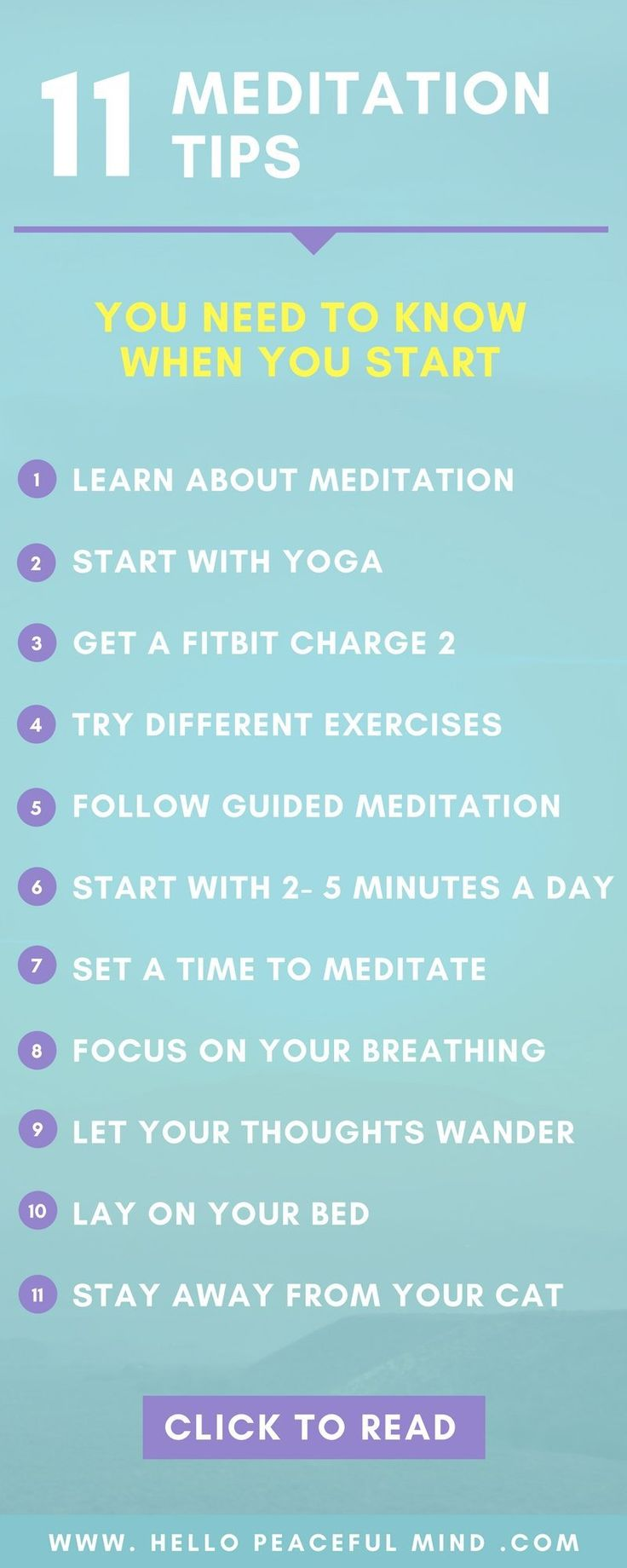 Find useful ressources to help you follow these 11 tips and learn how to meditate on www.HelloPeacefulMind.com