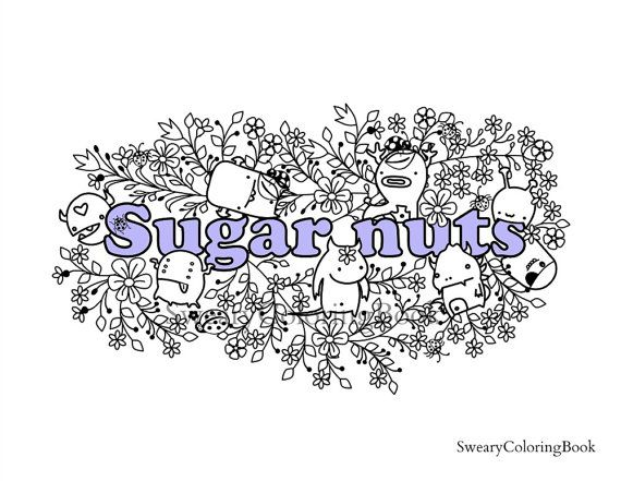 Sugar Nuts Swear Words Coloring Page From By SwearyColoringBook