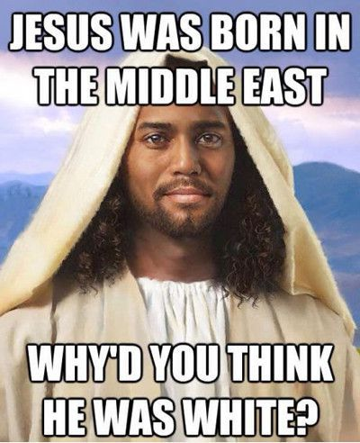 FunniestMemes.com • Jesus Was Born In The Middle East...