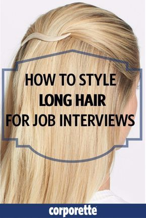 The 25+ best Hair tips for job interview ideas on Pinterest Job - job interview tips