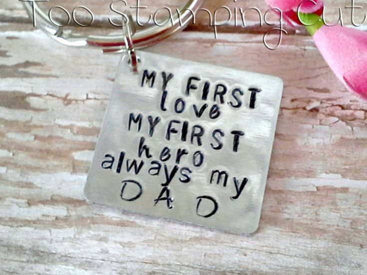 Dad And Daughter Gifts Part - 41: My First Love* My First Hero* Always My Dad* Keychains For Dads*