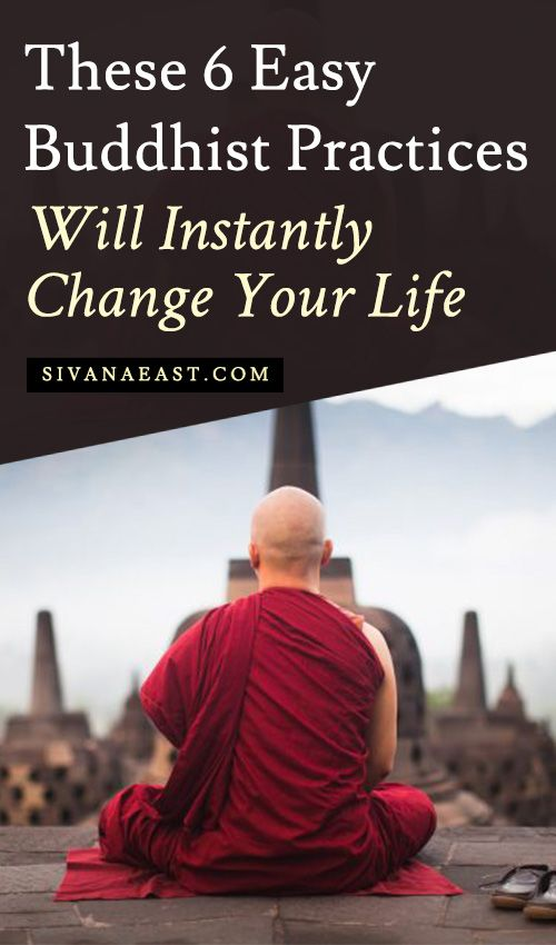 These 6 EASY Buddhist Practices Will Instantly Change Your Life