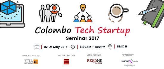 COLOMBO TECH STARTUP SEMINAR 2017 BMICH    http://www.srilankanentertainer.com/sri-lanka-events/colombo-tech-startup-seminar-2017/