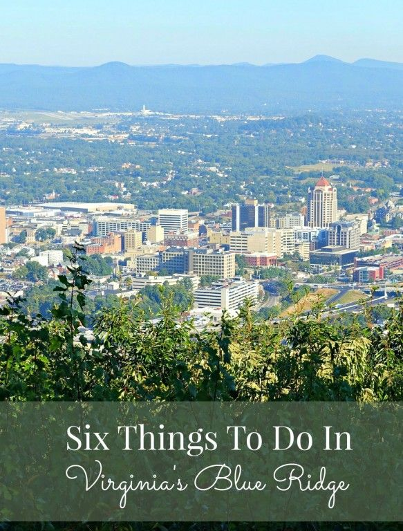 Roanoke, Virginia is the perfect location to bring the family to explore the beautiful Blue Ridge Mountains!